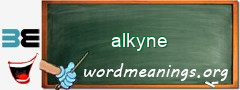 WordMeaning blackboard for alkyne